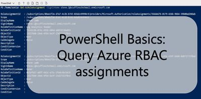 PowerShell Basics: Query Azure Role Based Access Control Assignments