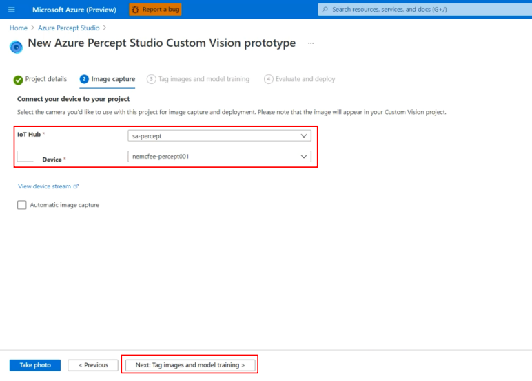 Image: Select the IoT Hub and Device you setup in the Prerequisites step before clicking the Next: Tag  images and model training button