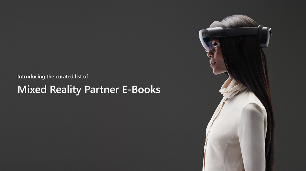 Introducing the Mixed Reality Partner E-books!