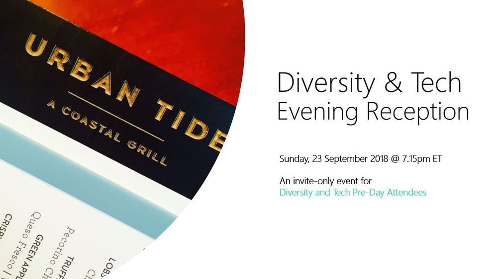 Diversity and Tech Pre-Day Attendees get access to an invite-only D&T Evening Reception