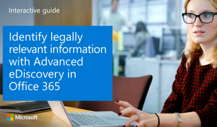 Identify sensitive information with Advanced eDiscovery in Office 365