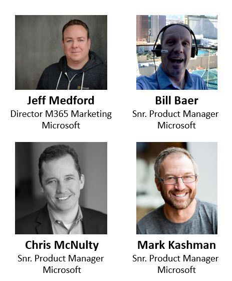 Left to right, top to bottom: Jeff Medford– director (Microsoft 365/Microsoft) [guest], Bill Baer – senior product manager (SharePoint/Microsoft) [guest], Chris McNulty – senior product manager (SharePoint/Microsoft) [co-host], and Mark Kashman – senior product manager (SharePoint/Microsoft) [co-host].