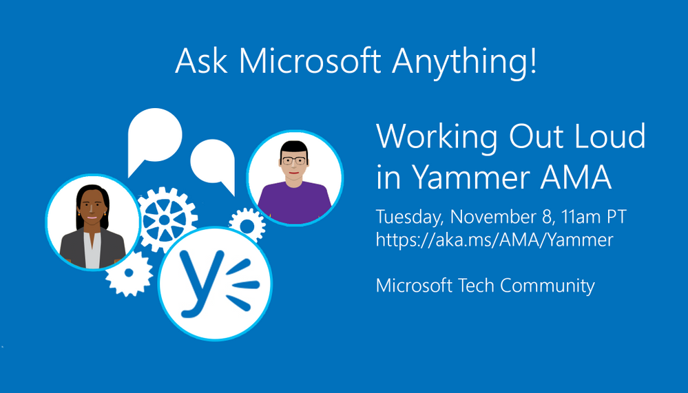 Announcing a WOL Week Yammer AMA!