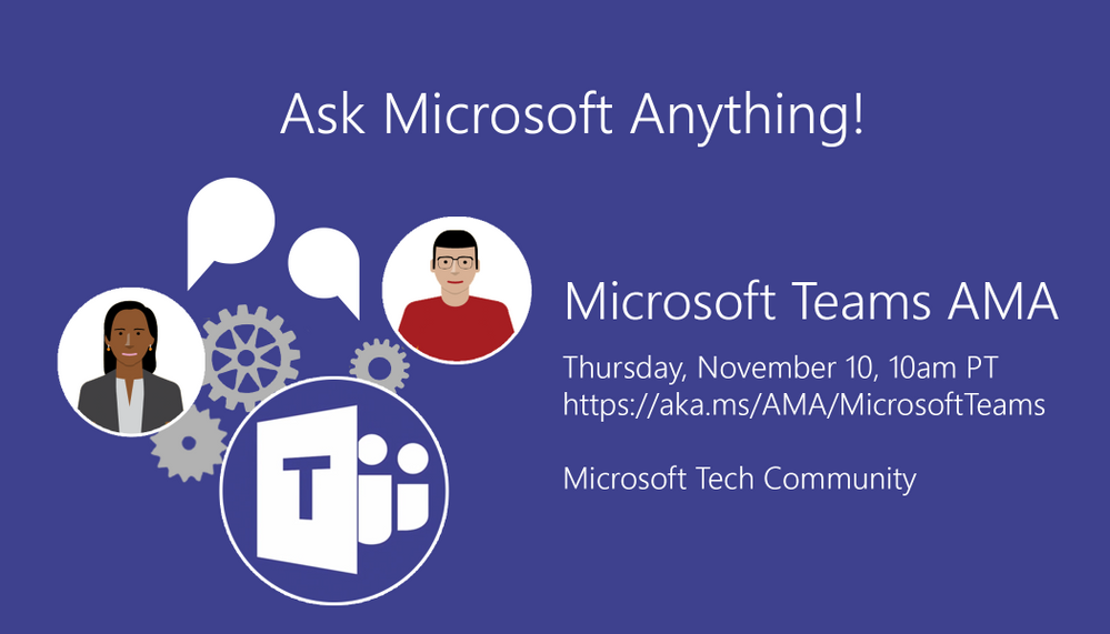 Ask us anything about Microsoft Teams!