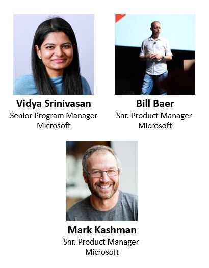 Left to right, top to bottom: Vidya Srinivasan – senior program manager (Microsoft) [guest], Bill Baer – senior product manager (Microsoft) [guest] and Mark Kashman – senior product manager (SharePoint/Microsoft) [co-host].