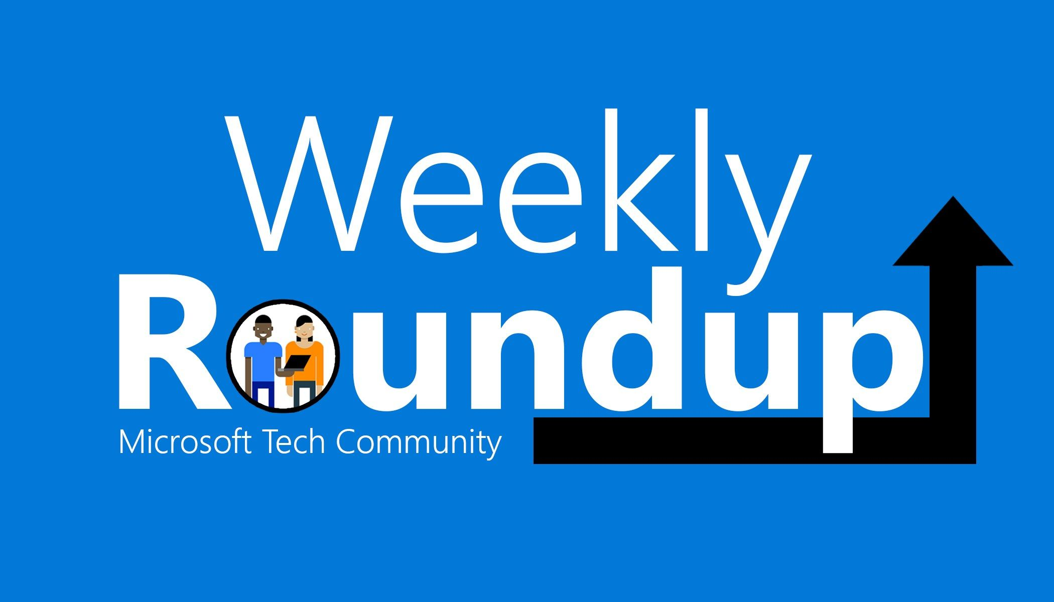 The September 6th Weekly Roundup is Posted! - Microsoft Tech