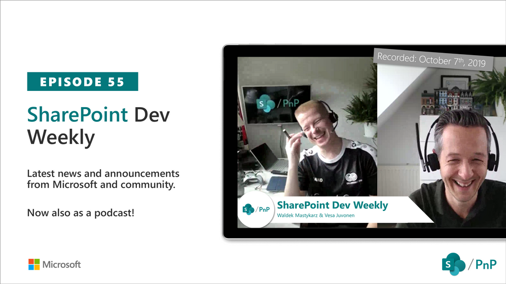 SharePoint Dev Weekly – Episode 55