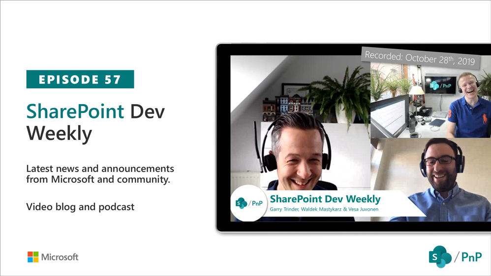 SharePoint Dev Weekly – Episode 57