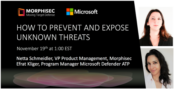 "How to prevent and expose ""unknown unknown"" threats"
