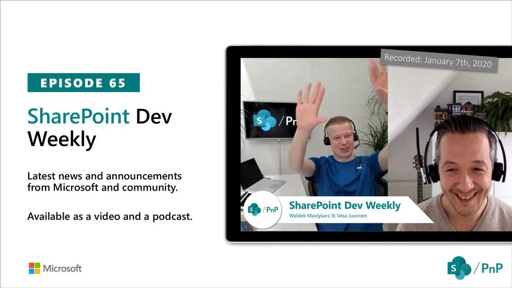 Latest SharePoint Dev Weekly – Episode 65