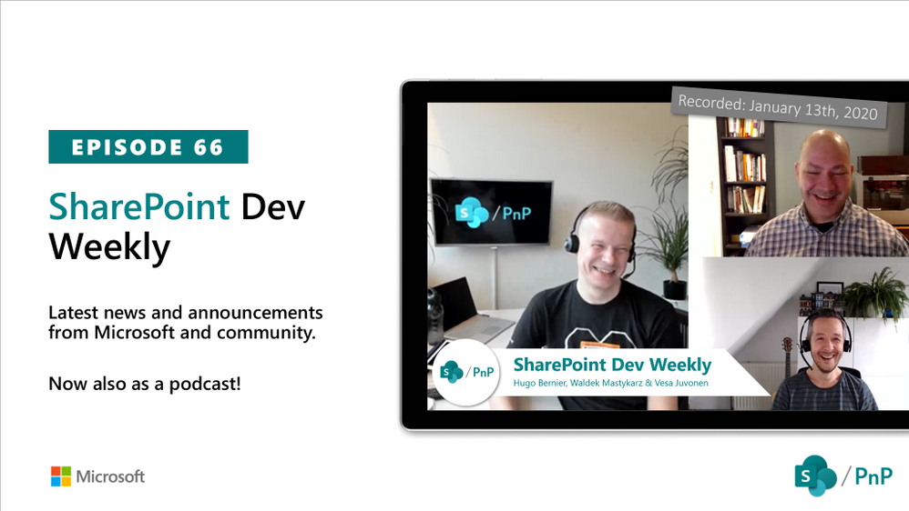 Latest SharePoint Dev Weekly – Episode 66