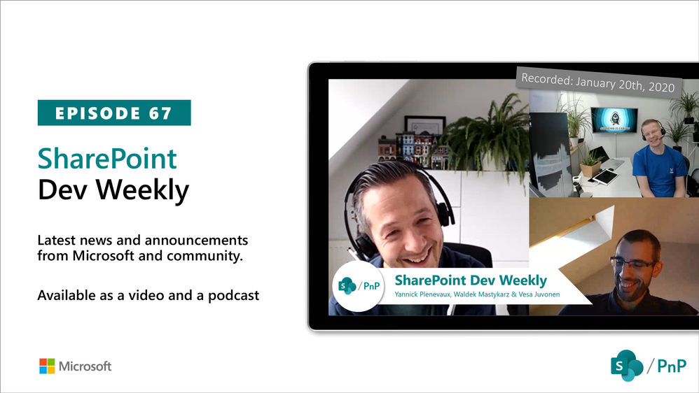 Latest SharePoint Dev Weekly – Episode 67