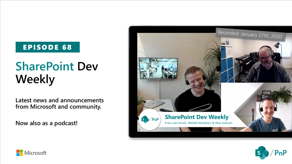 Latest SharePoint Dev Weekly – Episode 68