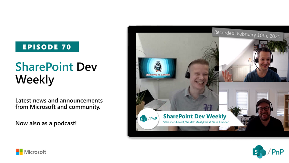 SharePoint Dev Weekly – Episode 70