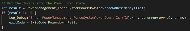Call PowerManagement_ForceSystemPowerDown to put the device into the Power Down state
