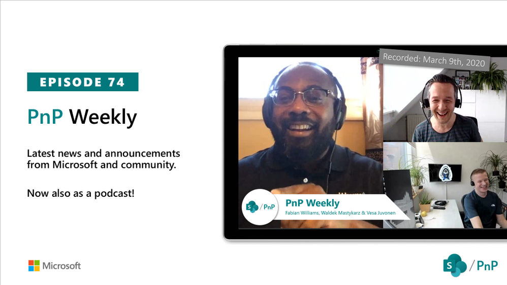 Microsoft 365 & SharePoint PnP Weekly – Episode 74