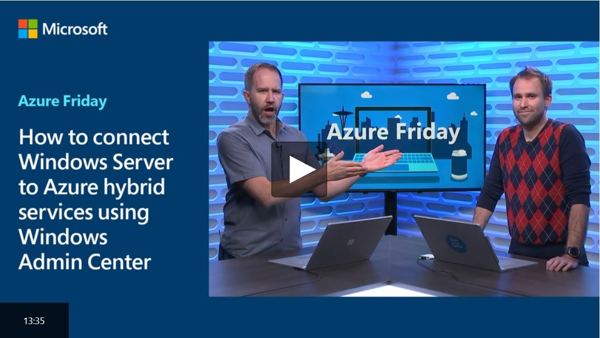 How to Connect Azure Hybrid services to Windows Server using Windows Admin Center