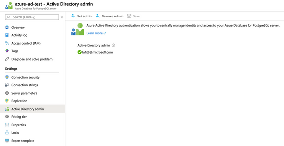 Azure Portal: Configure Azure Active Directory administrator for your Azure Database for PostgreSQL server