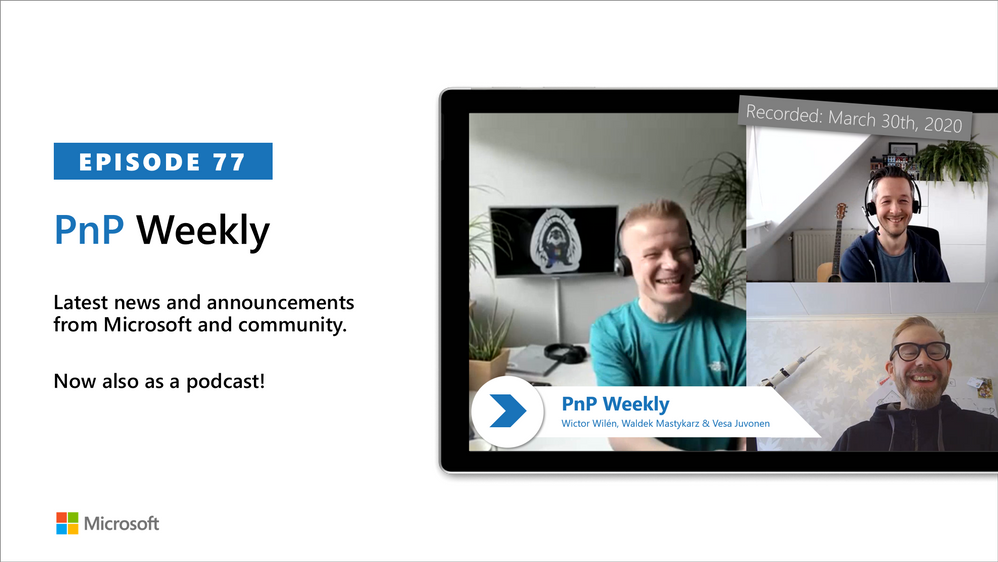 Microsoft 365 & SharePoint PnP Weekly – Episode 77