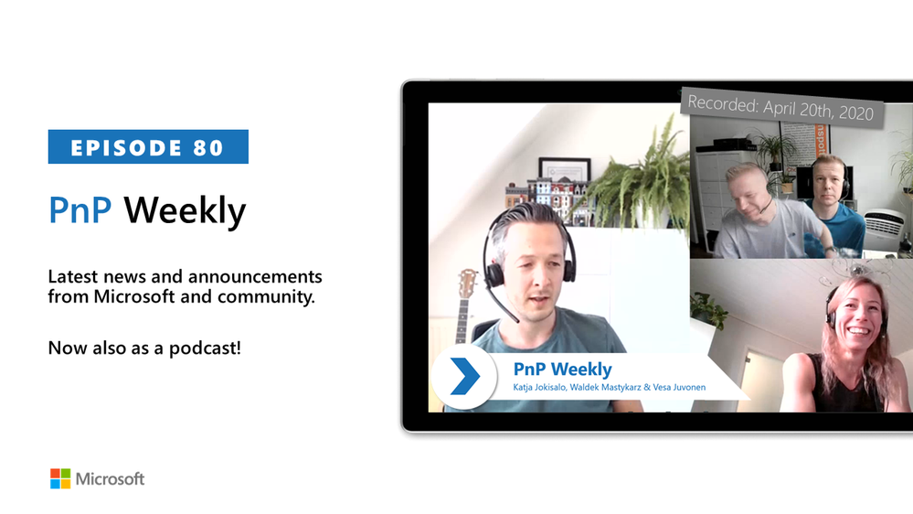 Microsoft 365 & SharePoint PnP Weekly – Episode 80