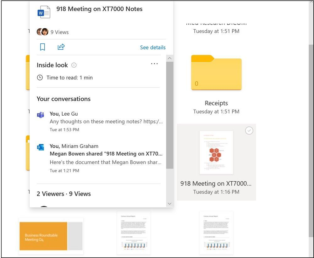 Learn about your files at a glace with Inside look, file views and conversations.