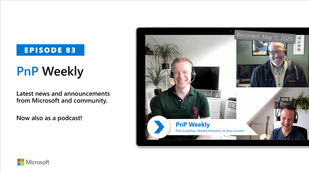 Microsoft 365 & SharePoint PnP Weekly – Episode 83