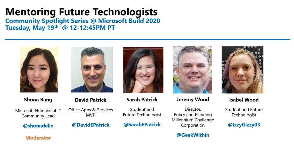 Join us on Day 1 of Microsoft Build @ 12-12.45pm PT to learn about Mentoring Future Technologists!
