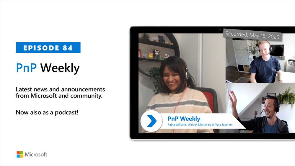 Microsoft 365 & SharePoint PnP Weekly – Episode 84