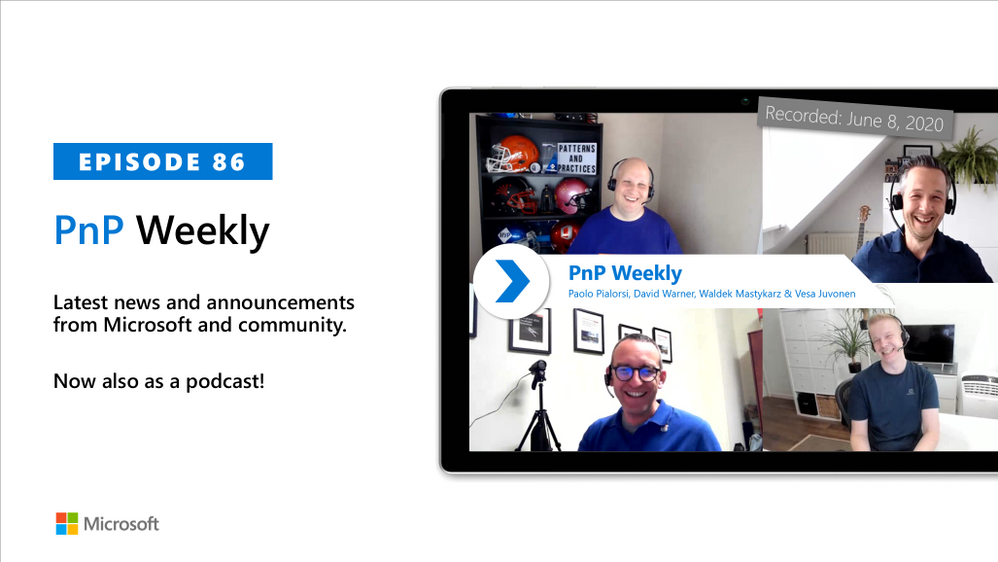 Microsoft 365 & SharePoint PnP Weekly – Episode 86
