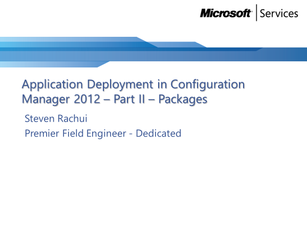 Video Tutorial: Packages - Application Deployment Part 2