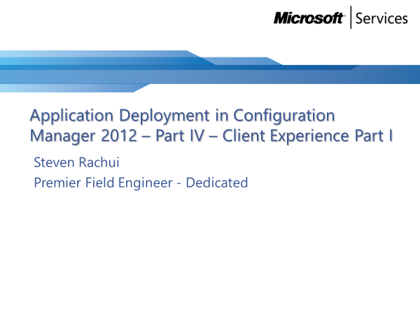 Video Tutorial: Client Experience 1 - Application Deployment Part 4