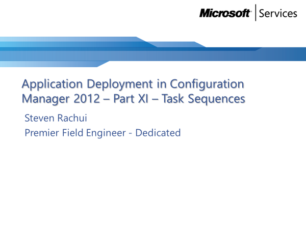 Video Tutorial: Task Squences - Application Deployment Part 11