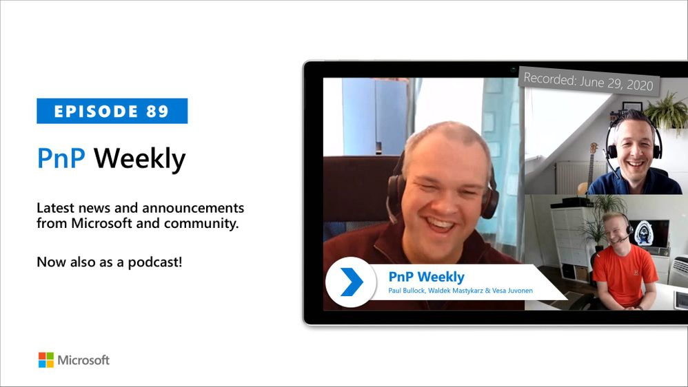 Microsoft 365 & SharePoint PnP Weekly – Episode 89