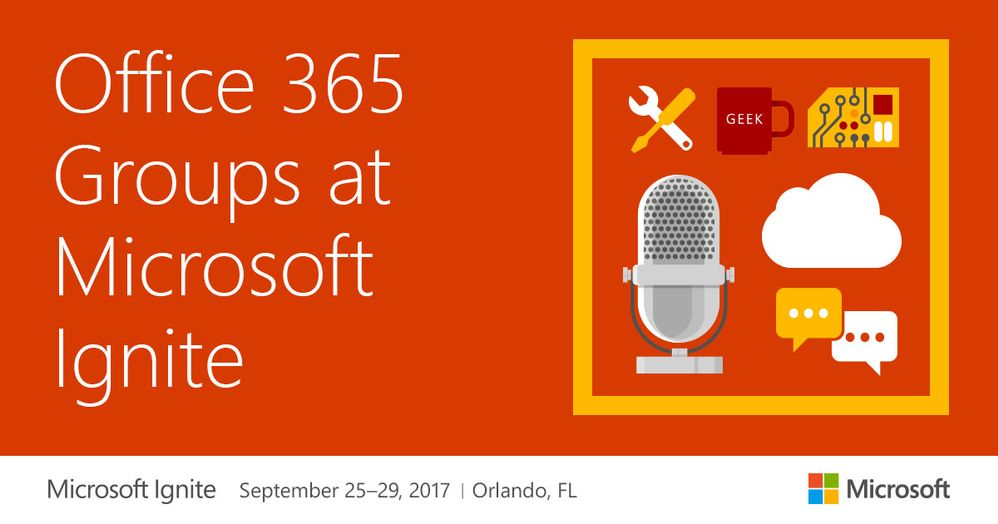 the office 365 groups guide to microsoft ignite 2017 microsoft