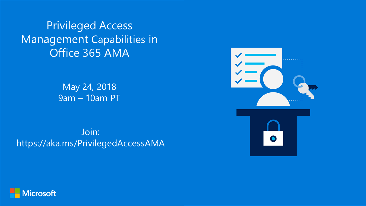 Welcome To The Office 365 Privileged Access Management AMA