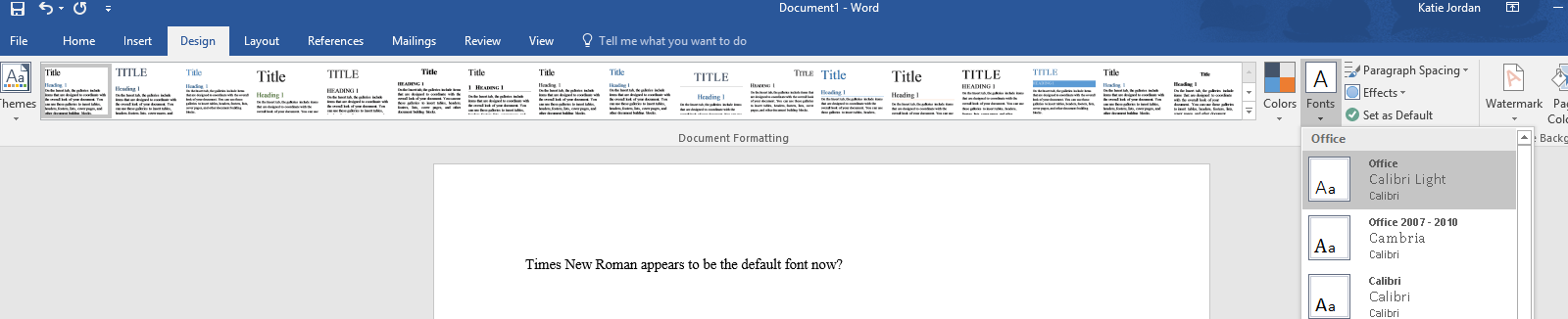 Default Office theme uses Times New Roman everywhere, not