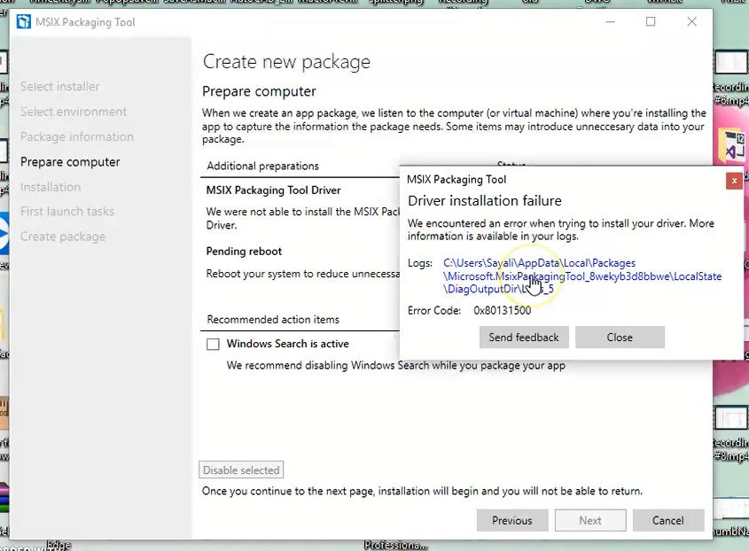 Error getting MSIX Packaging Tool Driver - Microsoft Tech Community