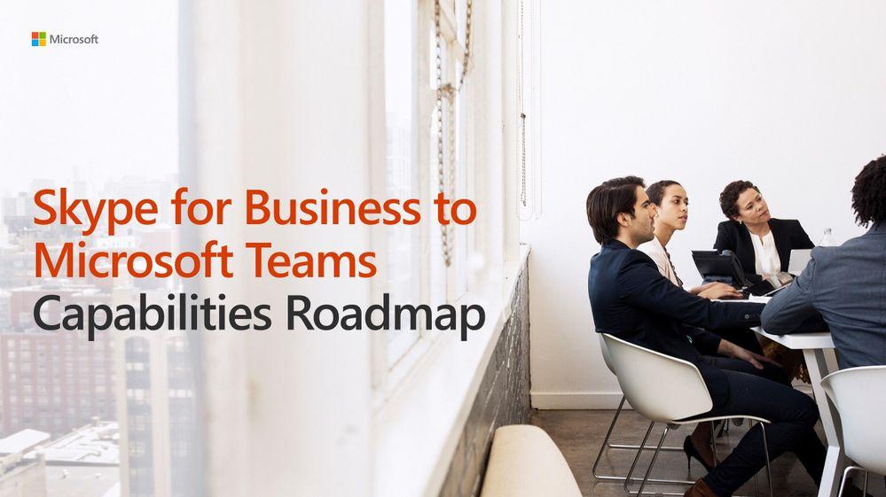 SfB-to-Teams-capabilities-roadmap-jpg.jpg